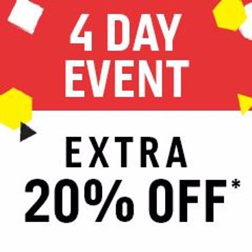 4 Day Event | Extra 20% off*