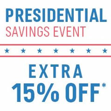 Presidential Savings Event | Extra 15% off*