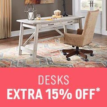 Extra 15% off* Desks