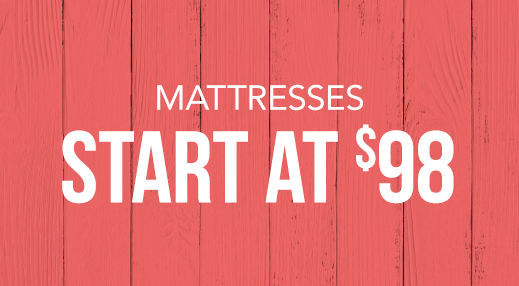 Mattresses starting at $98