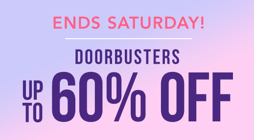 Doorbusters | Up to 60% off