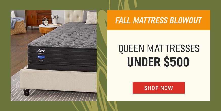 Fall Mattress Blowout | Queen Mattresses Under $500