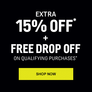Extra 15% off* + Free Drop Off Available on Qualifying Purchases over $399*
