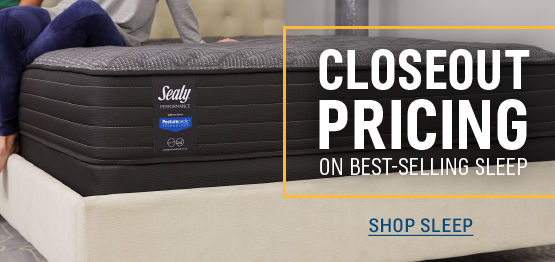 CLOSEOUT SAVINGS on Best-Selling Sleep