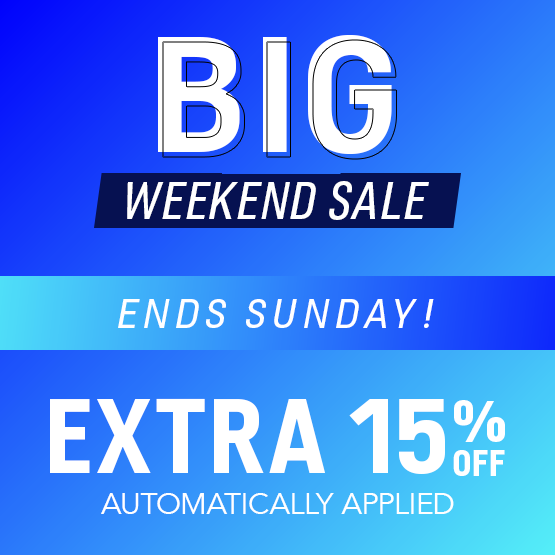BIG Weekend Event | Take an EXTRA 15% off Sale Prices applied automatically
