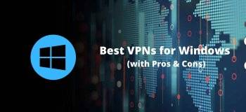 best vpn for windows, best vpns for windows, windows vpn, best windows vpn, vpns for windows