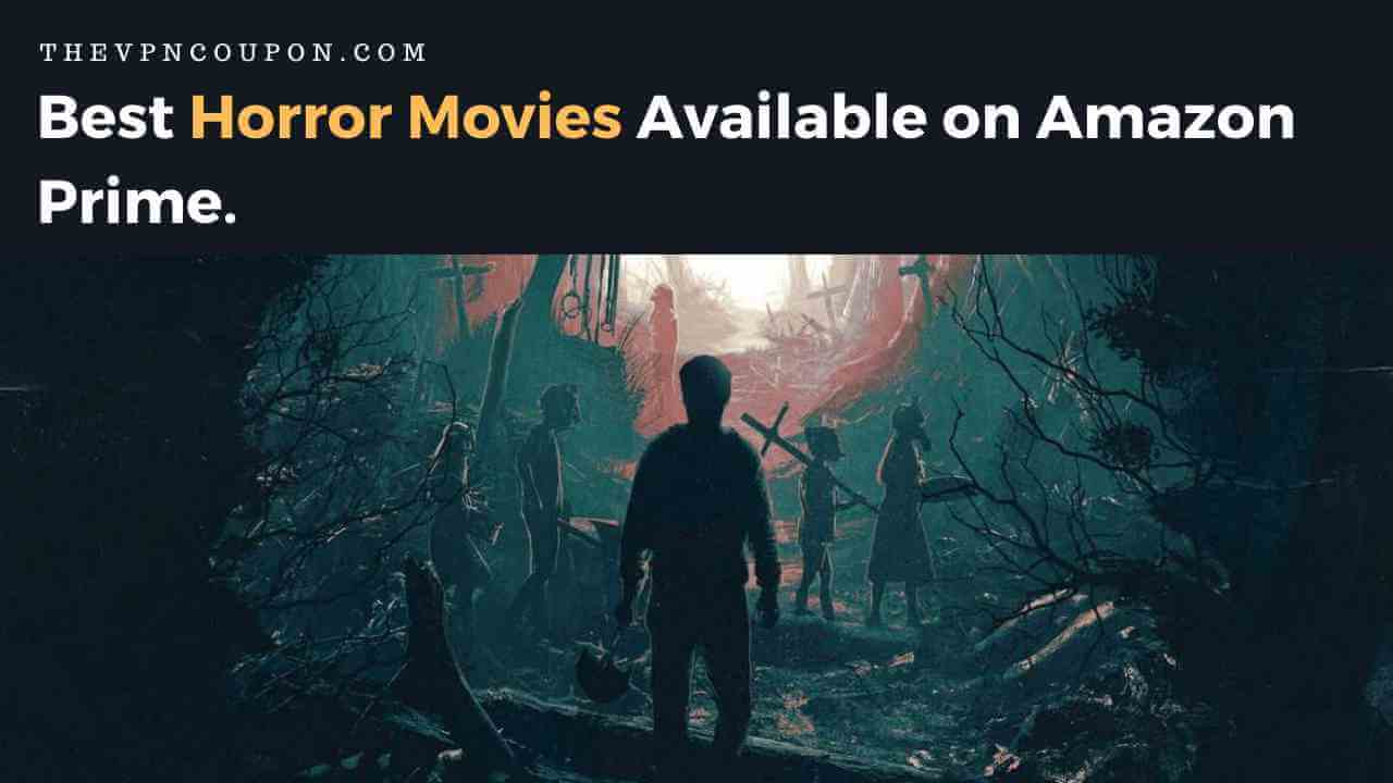 best horror movies available on amazon prime
