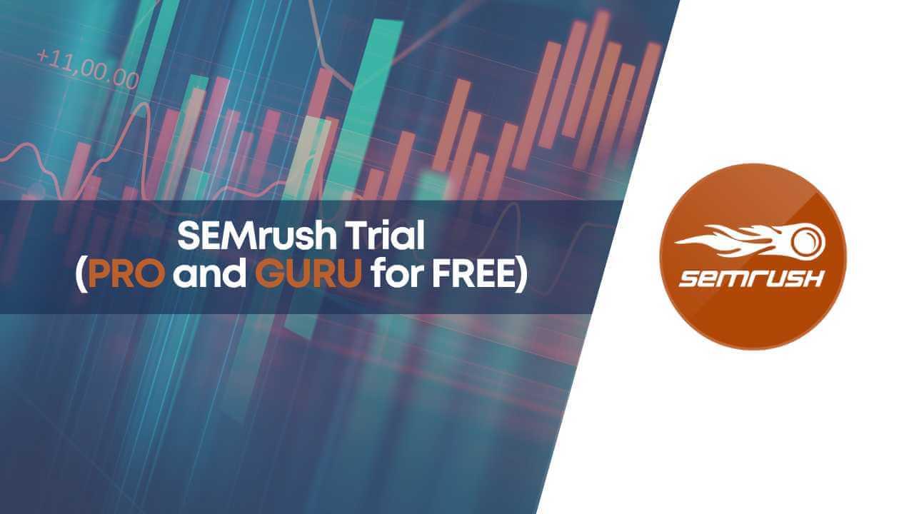 free trial semrush, semrush 14 days trial, semrush 30 days trial, semrush free trial, semrush guru trial, semrush pro trial, semrush trial, semrush trial for free