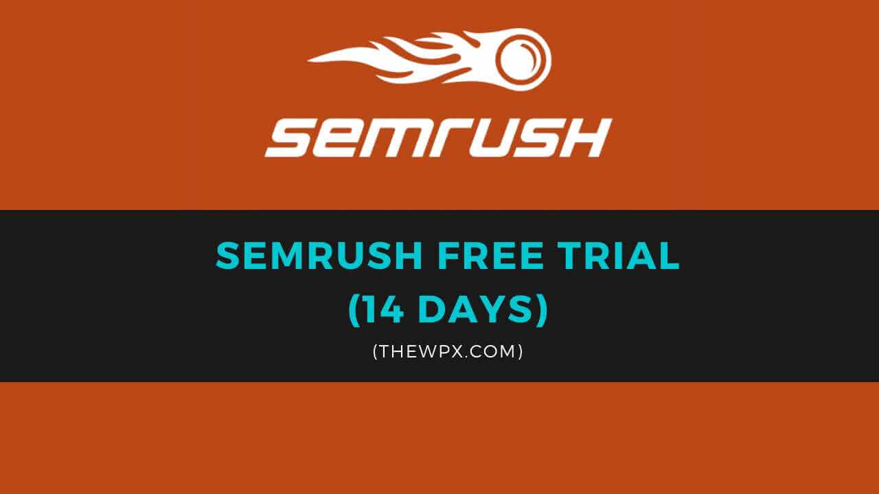 free trial semrush, semrush 14 days trial, semrush 30 days trial, semrush free trial, semrush guru trial, semrush pro trial, semrush trial, semrush trial for free