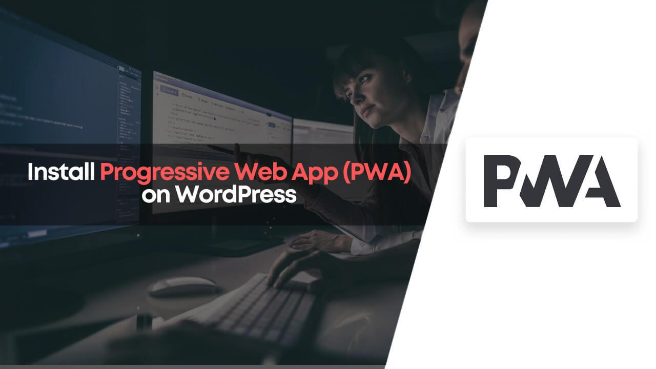 install progressive web apps (pwa) on wordpress