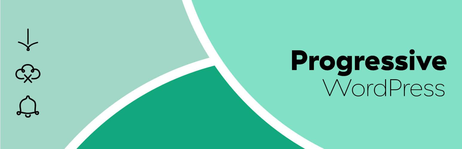 a plugin named progressive wordpress (pwa) to enable pwa on wordpress