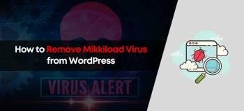 how to remove mikkiload virus