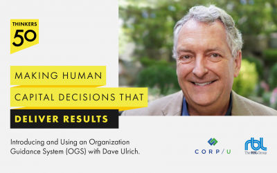 Introducing and Using an Organization Guidance System (OGS) with Dave Ulrich