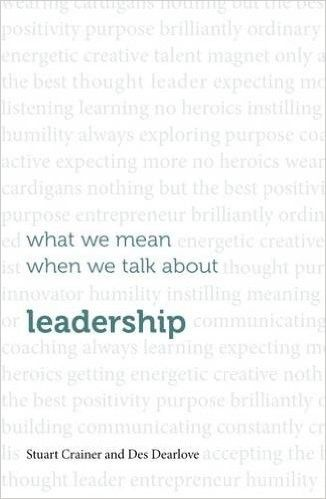 Book Cover for What We Mean When We Talk About Leadership