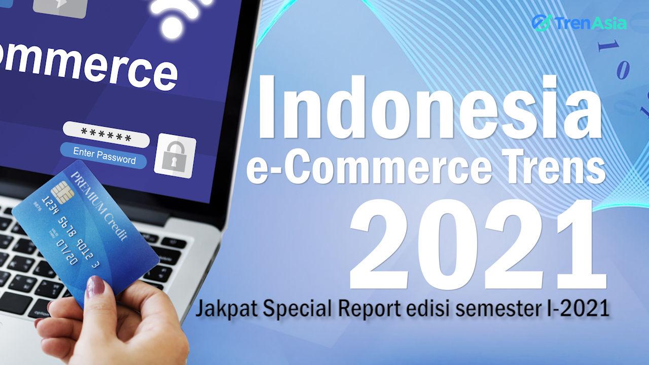 Indonesia e-Commerce Trens 2021