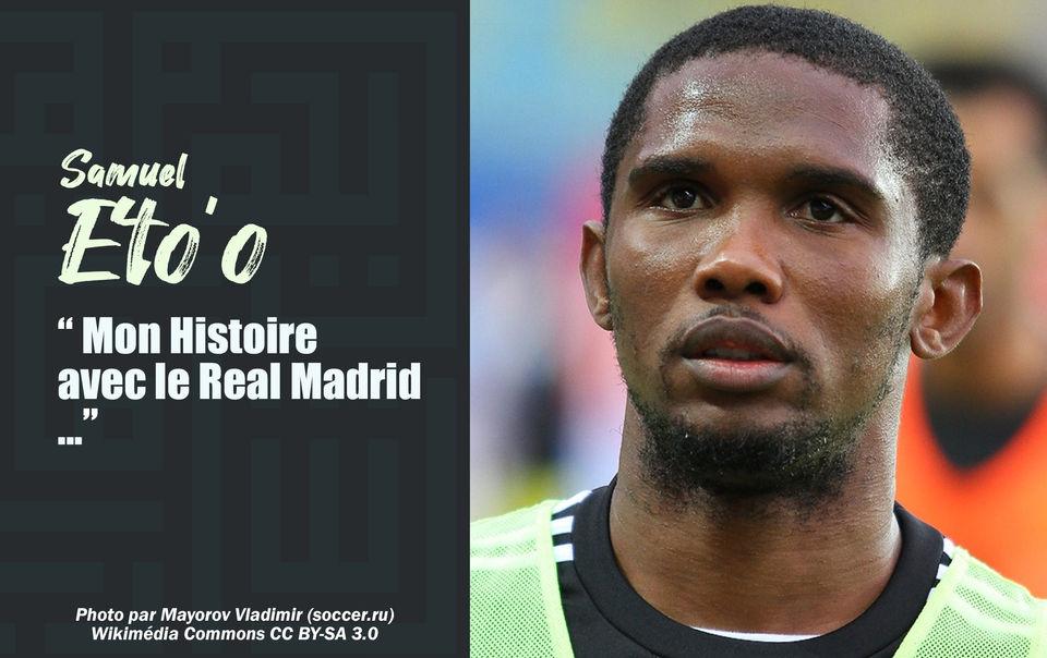 Samuel Eto'o: Le meilleur joueur africain de l'histoire du Clasico