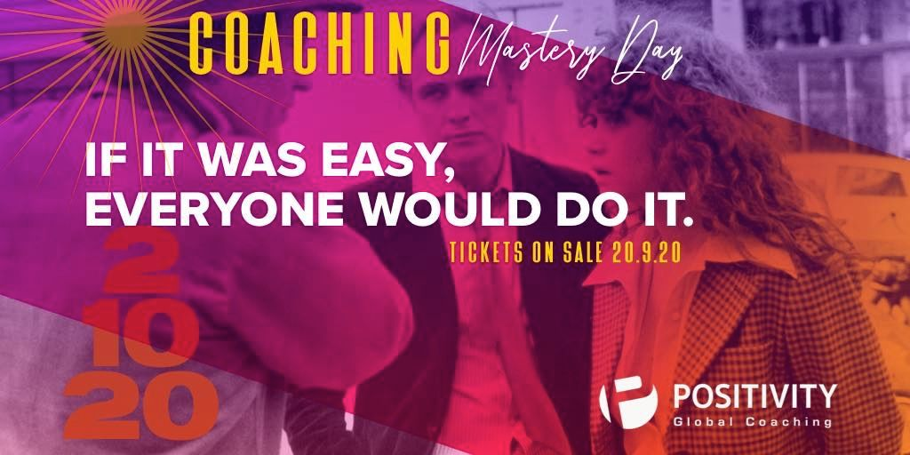 Positivity: Coaching Mastery Day 2020… στο χώρο σας!
