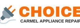 Choice Carmel Appliance Repair