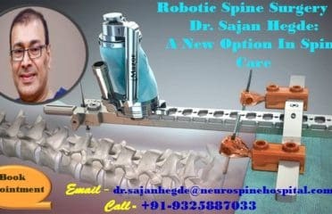Robotic Spine Surgery India is Faster and Safer with Dr Sajan Hegde