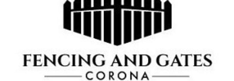 Fencing and Gates Corona