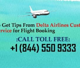 Tips from Delta Airlines Customer Service for Booking Flight @ +1 844 550 9333