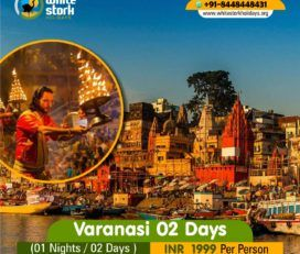 Best Varanasi Tour Packages | White Stork Holidays