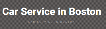 Car Service in Boston – Boston Limo Car Service