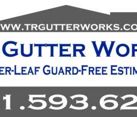 T R Gutter Works