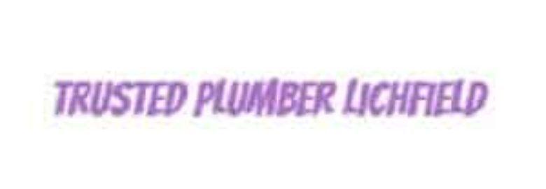 Trusted Plumber Lichfield