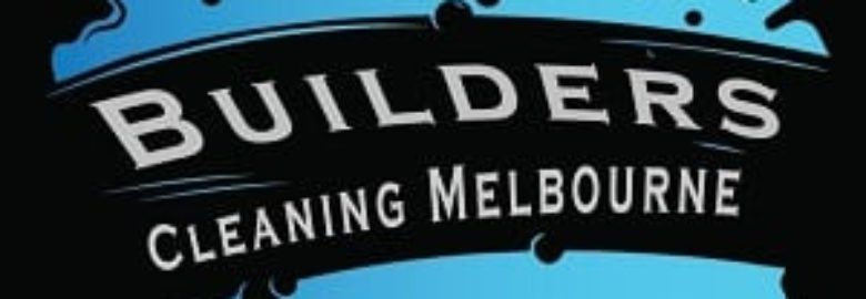 Builders Cleaning Melbourne