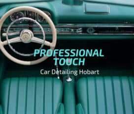 Professional Touch Car Detailing Hobart