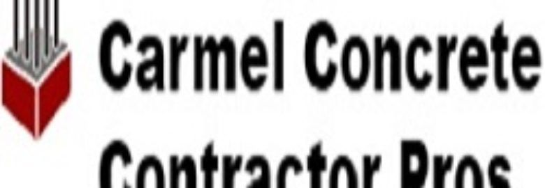 Carmel Concrete Contractor Pros