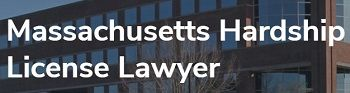 Mass. Hardship License Lawyers