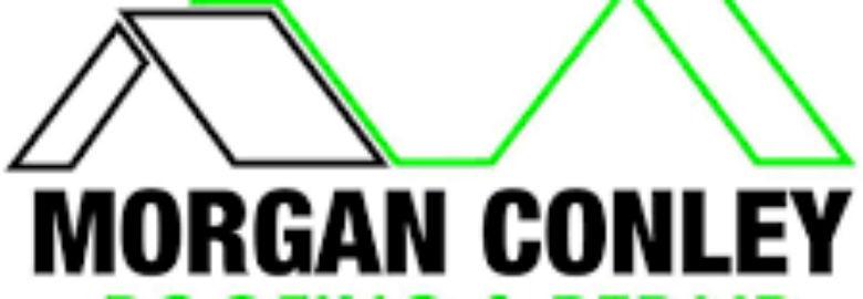 Morgan Conley Roofing and Repair LLC