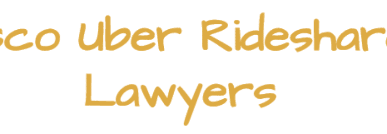 San Francisco Uber Rideshare Accident Lawyers