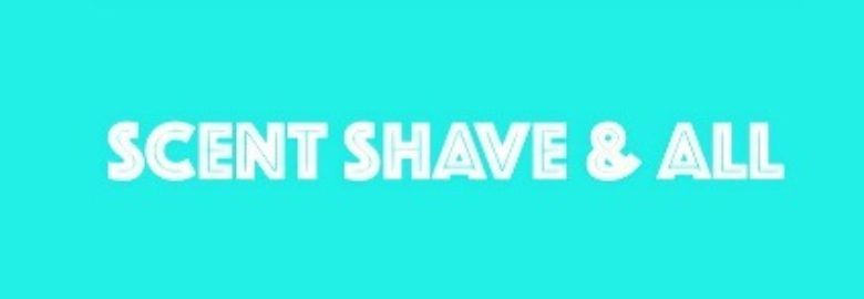 Scent Shave & All
