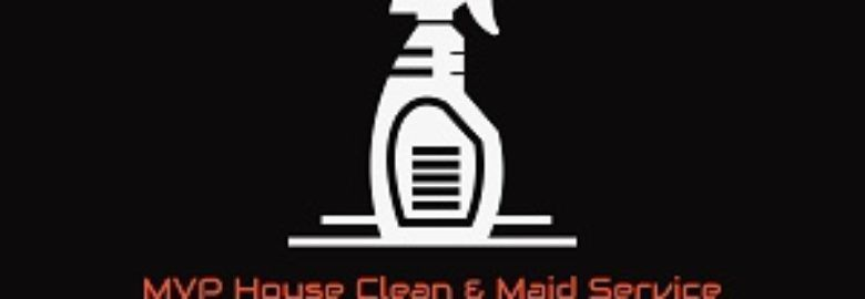 MVP House Clean and Maid Service