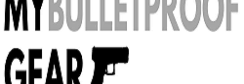 My Bulletproof Gear