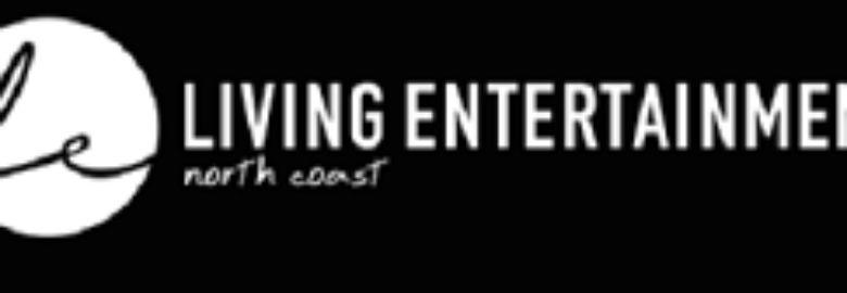 Living Entertainment North Coast