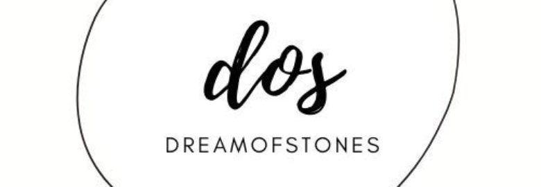 Dream Of Stones