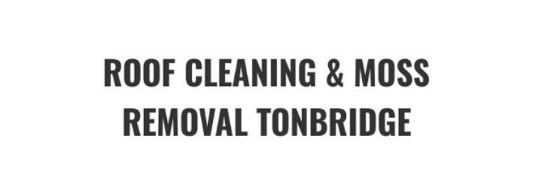 Roof Cleaning & Moss Removal Tonbridge