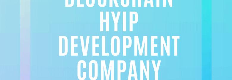 Blockchain HYIP Software Script Provider