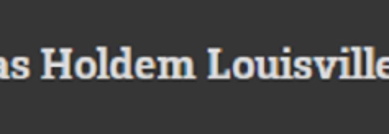 Texas Holdem Louisville Games