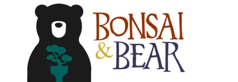 Bonsai & Bear