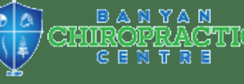 Banyan Chiropractic Centre
