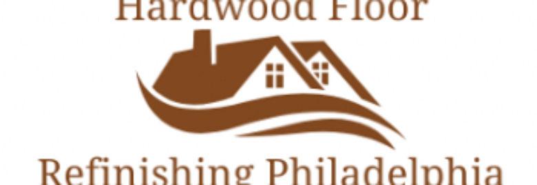 Hardwood Floor Refinishing Philadelphia