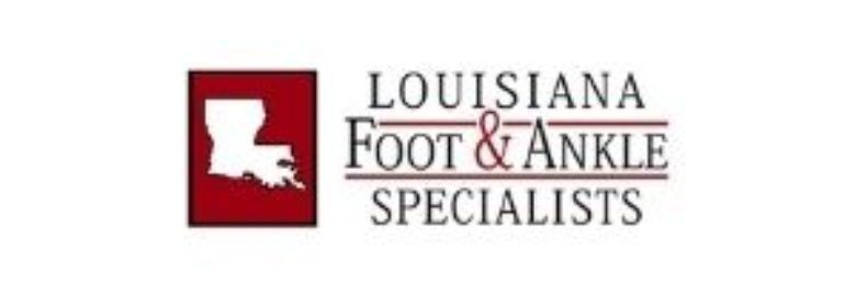 Louisiana Foot and Ankle Specialists LLC