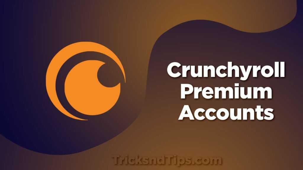 Crunchyroll Premium Accounts
