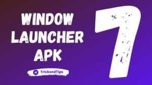 window-launcher-apk-download