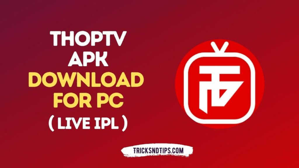 ThopTv Apk Download for PC